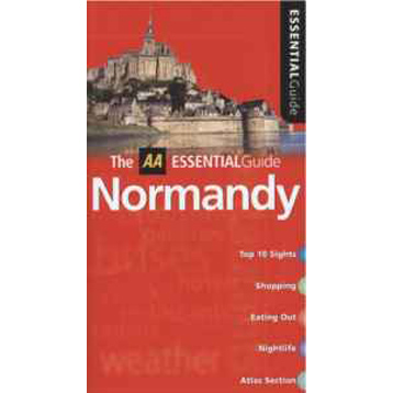 Essential Guide to Normandy
