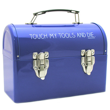 'Touch My Tools & Die' Tool Box